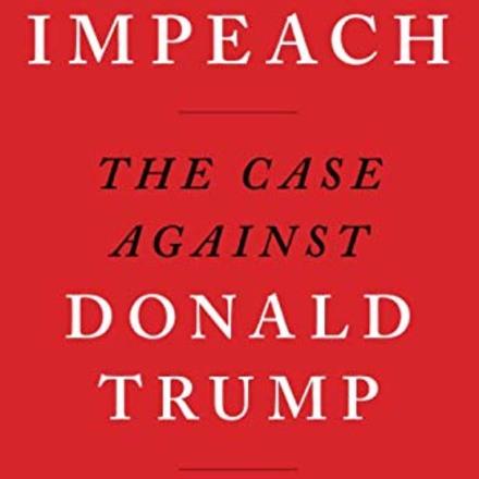 """Impeach: The Case Against Donald Trump,"" by Neil Katyal"