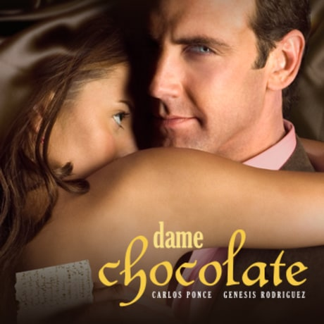 Dame Chocolate, Novela Mexicana