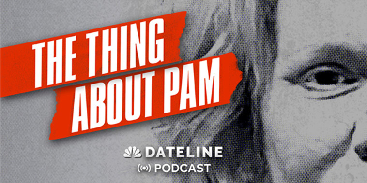 About >> The Thing About Pam Dateline Nbc Podcast Nbc News