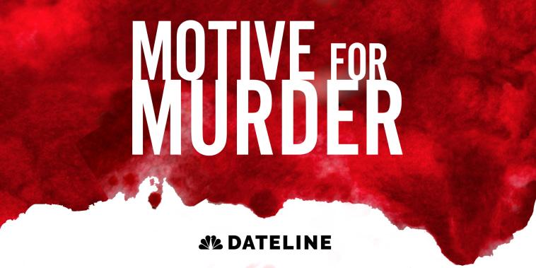 Motive for Murder Dateline NBC Podcast