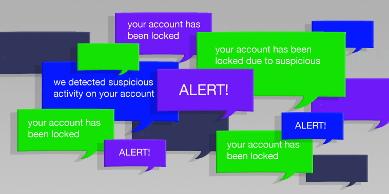 "Illustration of overlapping speech bubbles that read,"" Your account may be suspended due to suspicious activity"" and ""ALERT!""."