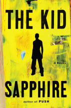 "Image: Book cover of ""The Kid,"" by Sapphire"