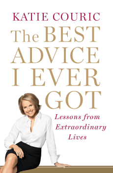 "Image: ""The Best Advice I Ever Got"" by Katie Couric"
