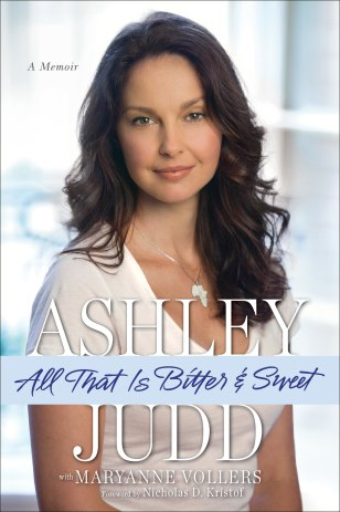 "Image: Ashley Judd's ""All That Is Bitter & Sweet"""