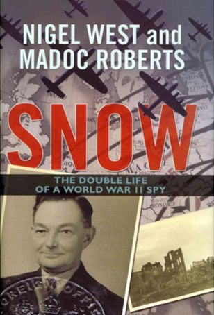 "Image: Book cover, ""Snow: The Double Life of a World War II Spy"""