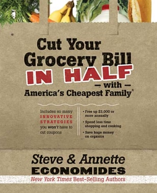 "Book excerpt: ""Cut Your Grocery Bills in Half with America's Cheapest Family"""
