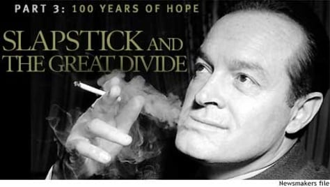 100 years of Hope -- Part 3 -- Slapstick and the great divide