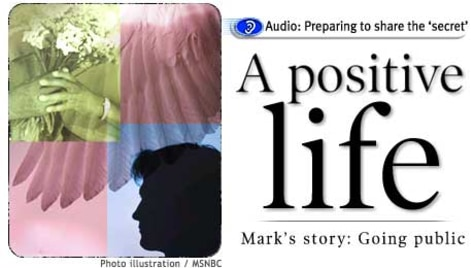 HEADLINES: A positive life:  Mark's story: Going public