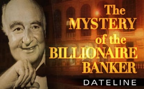 The Mystery of the Billionaire Banker