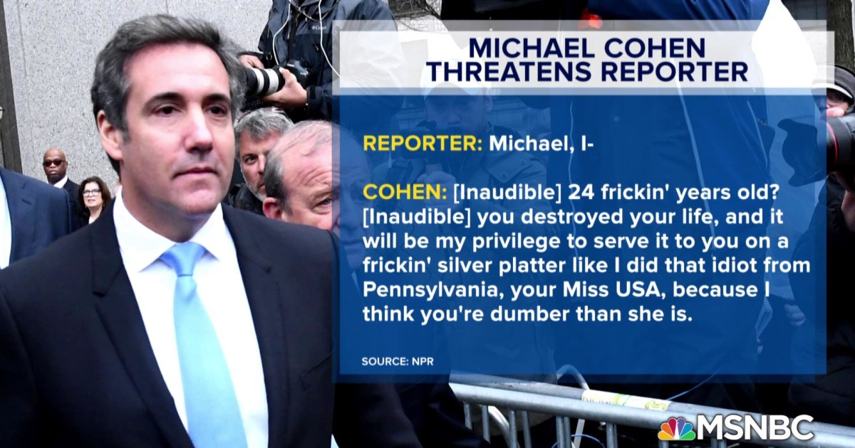 Listen to tape of Michael Cohen making threats for Donald Trump