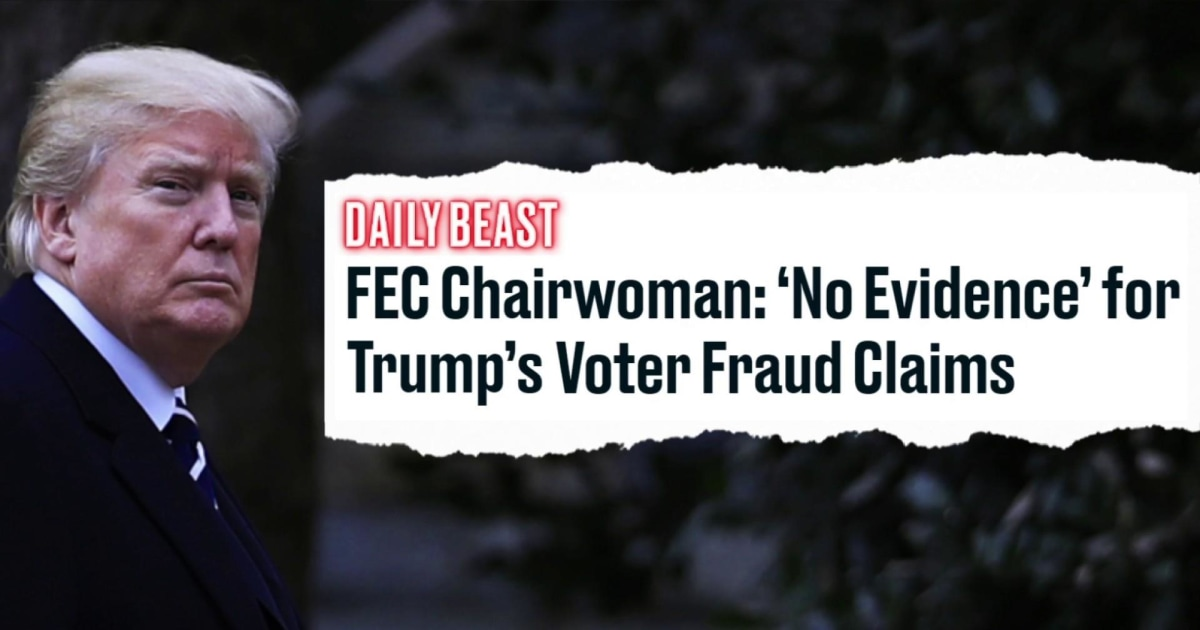 FEC Chairwomen demolishes Trump's false 'voter fraud' claim