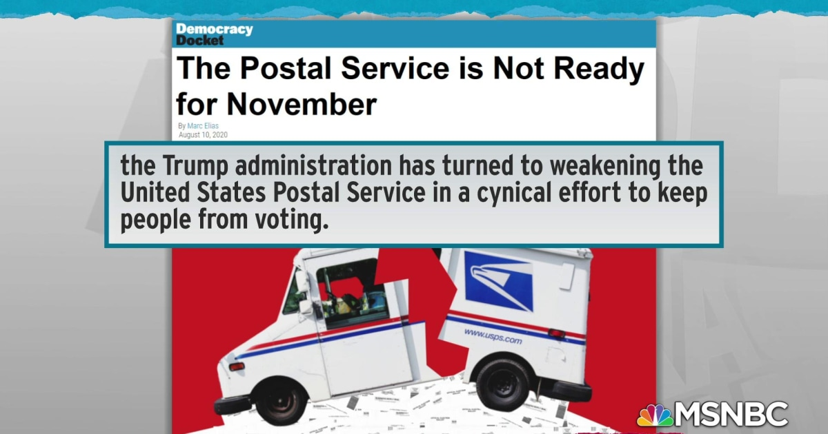 Trump weaponizes postal service to hurt Americans voting by mail