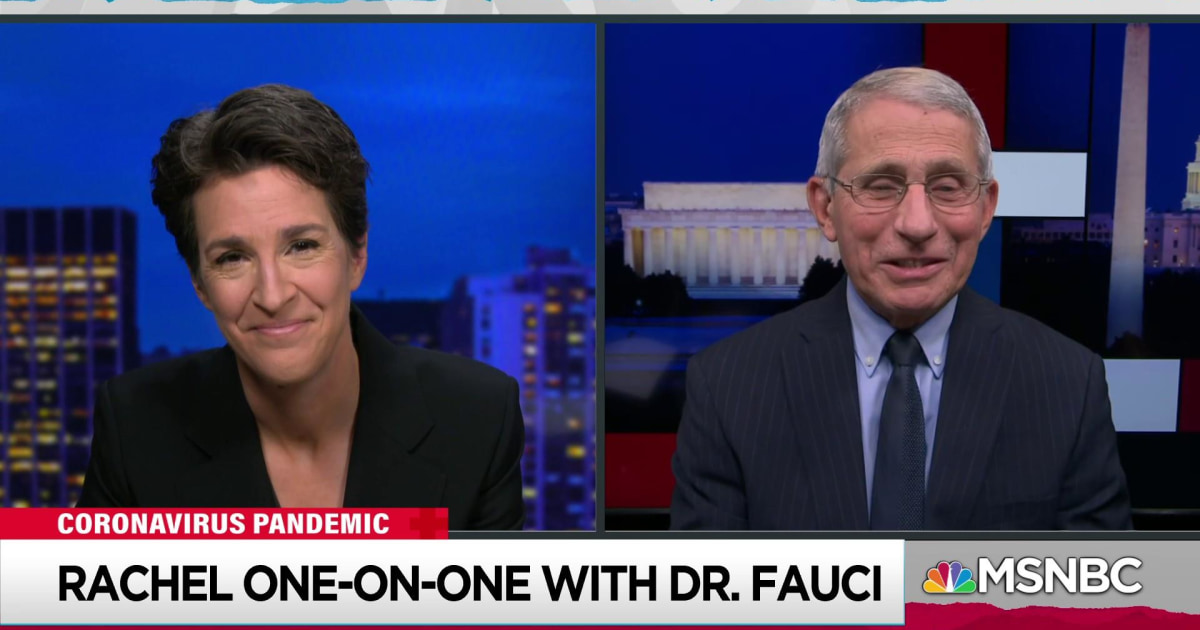 Fauci to Maddow: 'I've been wanting to come on your show for months and months.'