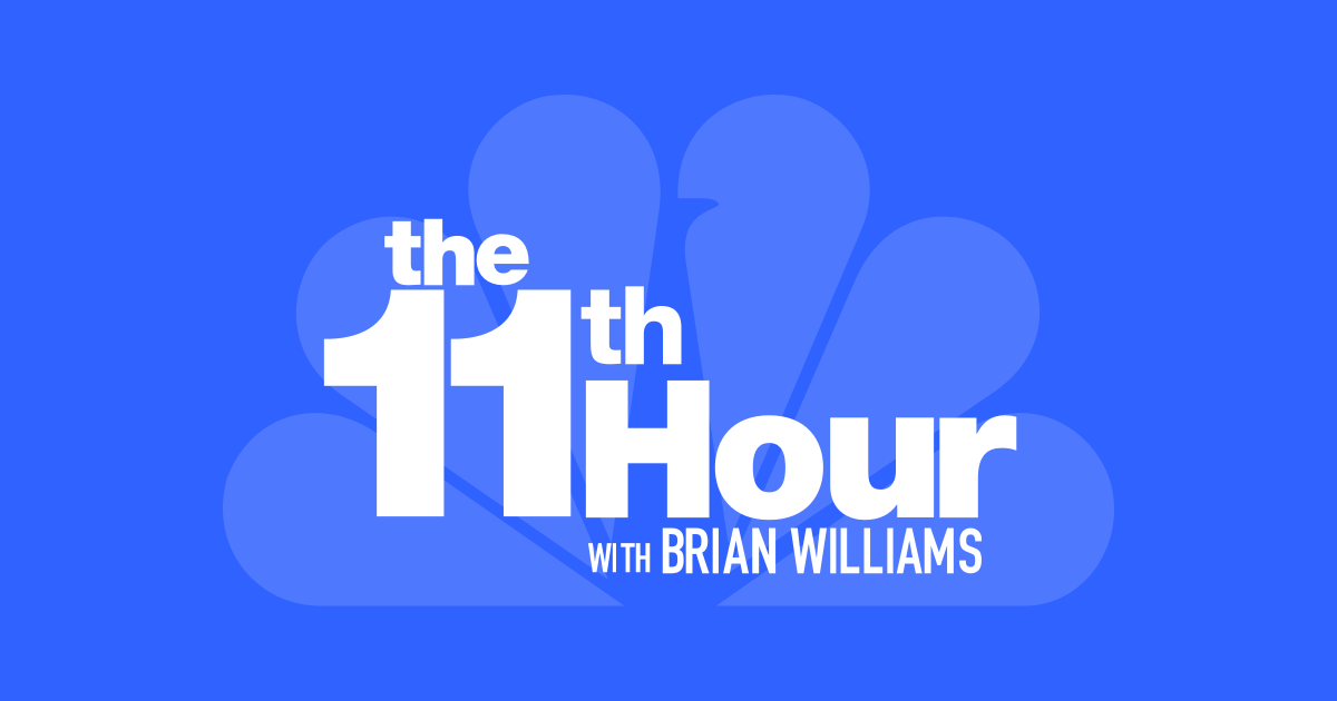 The 11th Hour With Brian Williams On MSNBC
