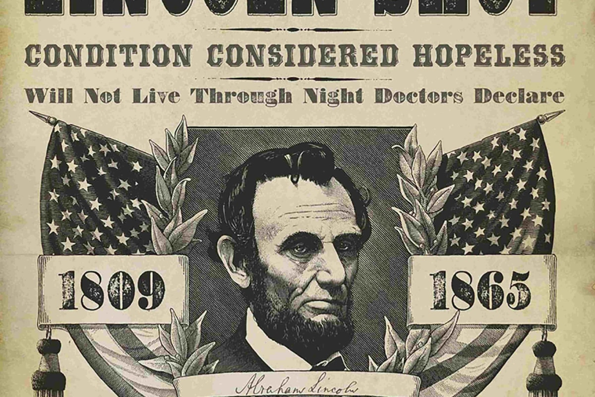 Abraham Lincoln Assassination Anniversary How The Day Was