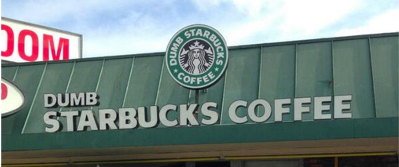 Dumb Starbucks Sign
