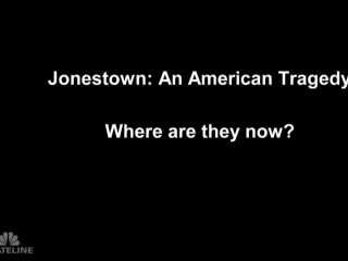 Jonestown: Where Are They Now?