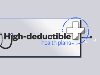 What is a high deductible heath care plan?
