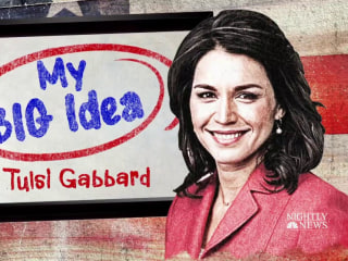 Tulsi Gabbard shares her 'big idea' for removing the U.S. from foreign conflicts