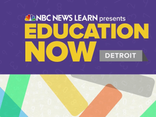 NBC News Learn presents: Education Now Detroit