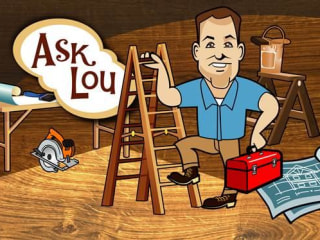 Ask Lou Manfredini your home repair questions