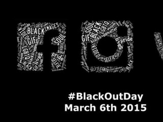 #BlackOutDay Encourages Beauty, Self-Love and Pride