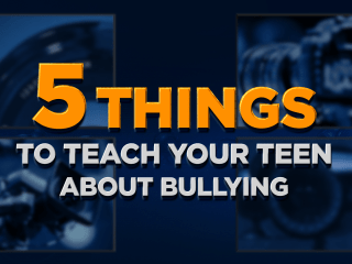 5 Things to Teach Your Teen about Bullying