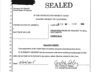 Matthew Muller's Full Arrest Warrant, Including the Notorious Emails