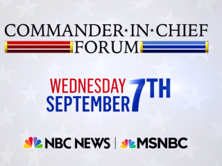 MSNBC & NBC News Present the First-Ever Commander-in-Chief Forum