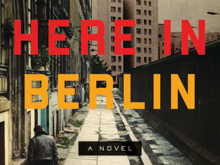 Confronting History's Demons: Cristina García's New Novel, 'Here in Berlin'