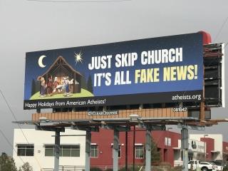 'Fake News': Provocative billboard claims the Gospel isn't true