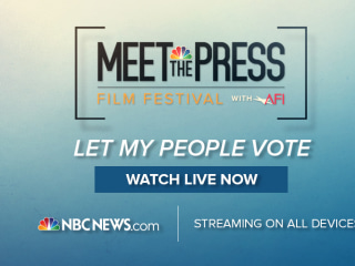 NBC News Signal and Meet the Press Film Festival present 'Let My People Vote'