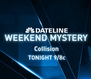 DATELINE WEEKEND MYSTERY SNEAK PEEK: Collision