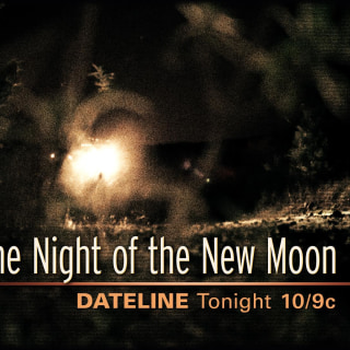 DATELINE FRIDAY SNEAK PEEK: The Night of the New Moon