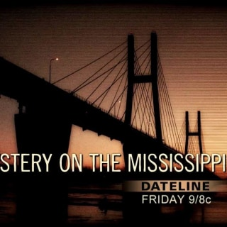 DATELINE FRIDAY PREVIEW: Mystery on the Mississippi