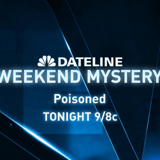 DATELINE WEEKEND MYSTERY SNEAK PEEK: Poisoned