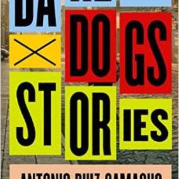 Barefoot Dogs by Antonio Ruiz-Camacho