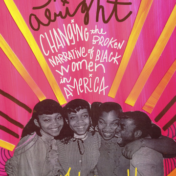 THE SISTERS ARE ALRIGHT, BY TAMARA WINFREY HARRIS