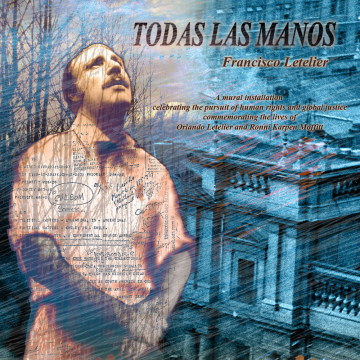 """Todas Las Manos"" flyer for Francisco Letelier's mural installation at American University in Washington D.C."