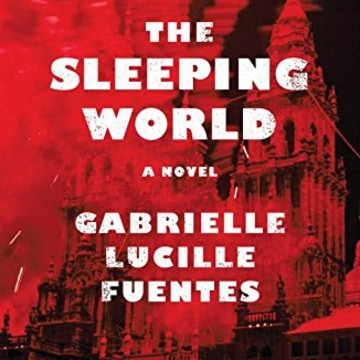 Gabrielle Lucille Fuentes, The Sleeping World, Touchstone.