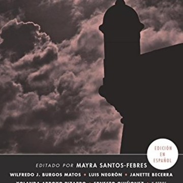 Mayra Santos-Febres, editor, San Juan Noir, Akashic Press.