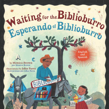 Waiting for the Biblioburro/Esperando el Biblioburro by Monica Brown and John Parra
