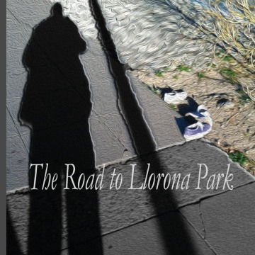 The Road to Llorona Park