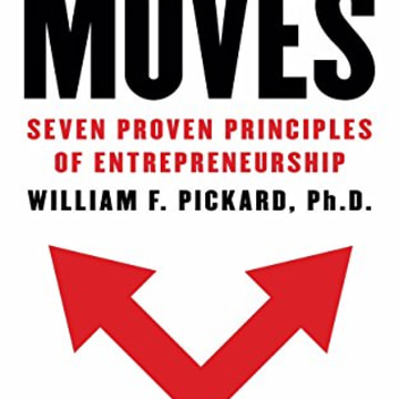"Dr. William F. Pickard's book, ""Millionaire Moves: Seven Proven Principles of Entrepreneurship."""