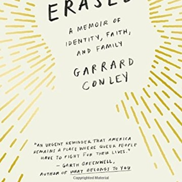 "IMAGE: The cover of ""Boy Erased: A Memoir of Identity, Faith and Family"" by Garrard Conley."