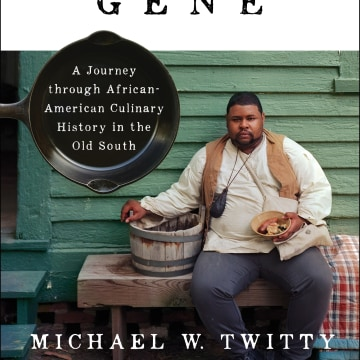 """Image: """"The Cooking Gene"""" by Michael W. Twitty"""