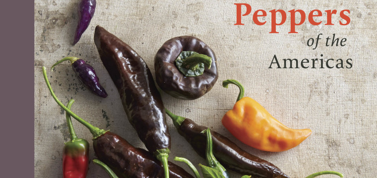 Think You Know and Love Hot or Sweet Peppers? You Have Not Met Maricel Presilla