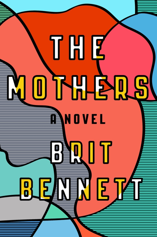 """The Mothers: A Novel"" by Brit Bennett"