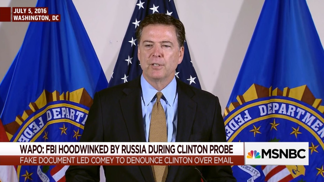 Comey knew Clinton email info was fake, created by Russian Federation
