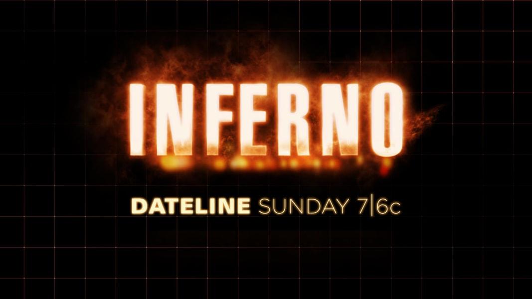 DATELINE SUNDAY PREVIEW: Inferno: A Dateline Survivor Story